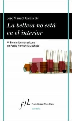 La belleza no está en el interior - José Manuel García | Planeta de Libros