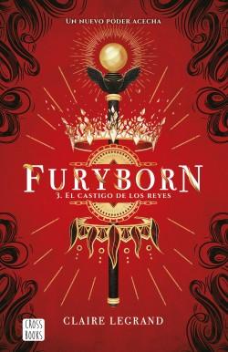 Furyborn 3. El castigo de los reyes - Claire Legrand | Planeta de Libros