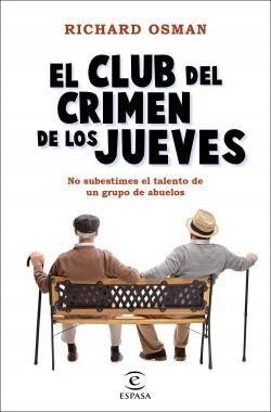 El Club del Crimen de los Jueves - Richard Osman | Planeta de Libros