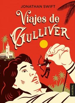 Viajes de Gulliver - Jonathan Swift | Planeta de Libros
