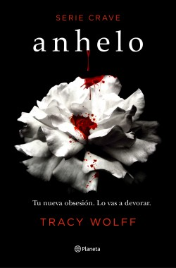 Anhelo - Tracy Wolff | Planeta de Libros