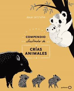 Compendio ilustrado de animales y sus crías - Maja Säfström | Planeta de Libros