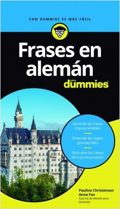 Frases en alemán para Dummies - Paulina Christensen,Anne Fox | Planeta de Libros