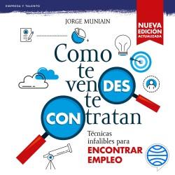 Como te vendes te contratan - Jorge Muniain Gómez   Planeta de Libros