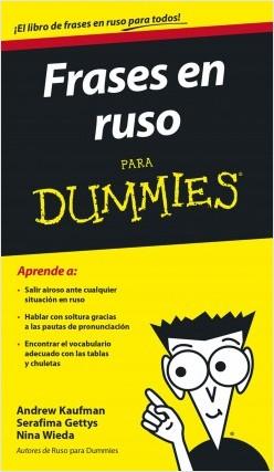 Frases en ruso para Dummies - Andrew Kaufman,Serafima Gettys,Nina Wieda | Planeta de Libros