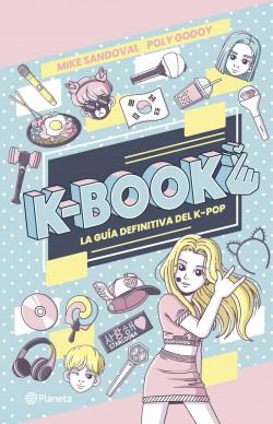 K-book - Poly Godoy,Mike Sandoval | Planeta de Libros