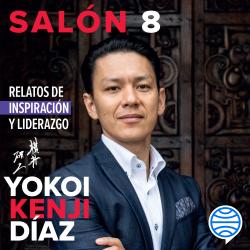 Salón 8. Relatos de inspiración y liderazgo - Yokoi Kenji Díaz | Planeta de Libros