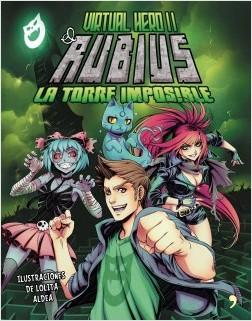 Virtual Hero II. La torre imposible - elrubius | Planeta de Libros