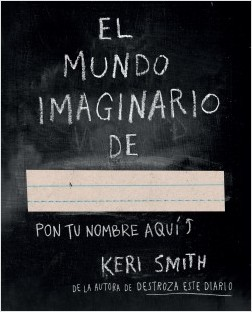 El mundo imaginario de – Keri Smith | Descargar PDF