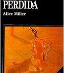 La presa perdida – Alice Miller | Descargar PDF