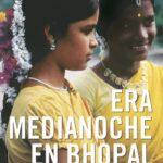 Era medianoche en Bhopal – Dominique Lapierre,Javier Moro | Descargar PDF