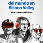 El espíritu del mundo en Silicon Valley – Hans Ulrich Gumbrecht | Descargar PDF