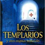 Los templarios y otros enigmas me – Juan Eslava Pretendiente | Descargar PDF