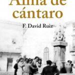 Alma de cántaro – Francisco David Ruiz | Descargar PDF