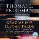 Gracias por alcanzar tarde – Thomas Friedman | Descargar PDF