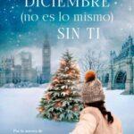 Diciembre (no es lo mismo) sin ti – Beth Reekles | Descargar PDF