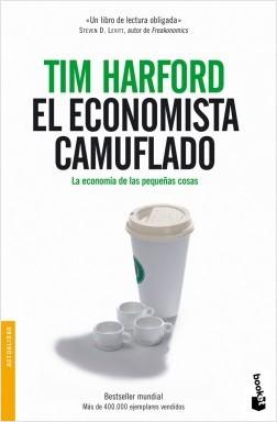 El economista camuflado - Tim Harford | Planeta de Libros