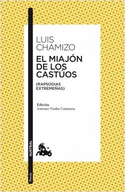 El miajón de los castúos - Luis Chamizo | Planeta de Libros
