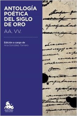 Antología poética del Siglo de Oro - AA. VV.   Planeta de Libros