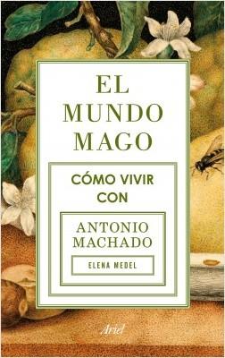 El mundo mago - Elena Medel | Planeta de Libros