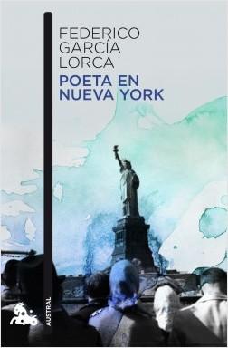 Poeta en Nueva York - Federico García Lorca | Planeta de Libros