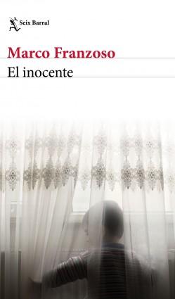El inocente - Marco Franzoso | Planeta de Libros