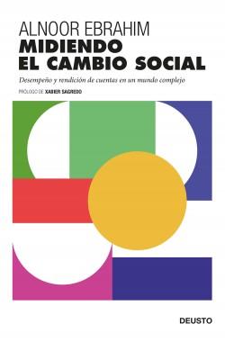 Midiendo el cambio social - Alnoor Ebrahim | Planeta de Libros
