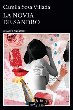 La novia de Sandro - Camila Sosa Villada | Planeta de Libros