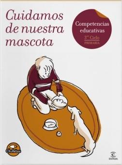 Cuidamos de nuestra mascota - Gabriela Pró | Planeta de Libros