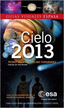 Guía del cielo 2013 - Telmo Fernández Castro,Pedro Velasco | Planeta de Libros