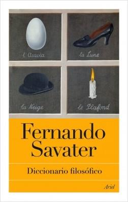 Diccionario filosófico - Fernando Savater | Planeta de Libros