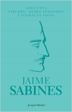 Adán y Eva / Tarumba / Diario semanario y poemas - Jaime Sabines | Planeta de Libros