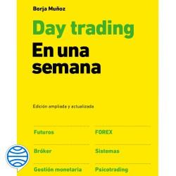 Day trading en una semana - Borja Muñoz Cuesta | Planeta de Libros