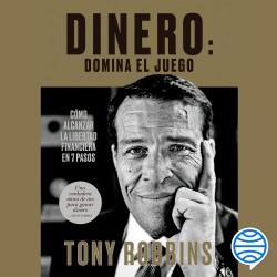 Dinero: domina el juego - Tony Robbins | Planeta de Libros