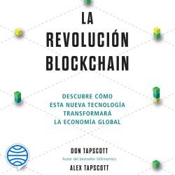La revolución blockchain - Don Tapscott,Alex Tapscott   Planeta de Libros