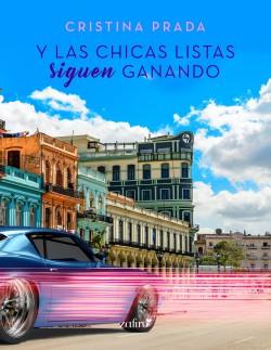 Y las chicas listas siguen ganando - Cristina Prada | Planeta de Libros