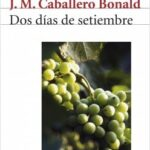 Dos días de setiembre – José Manuel Noble Bonald | Descargar PDF
