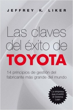 Las claves del éxito de Toyota – Jeffrey K. Liker | Descargar PDF