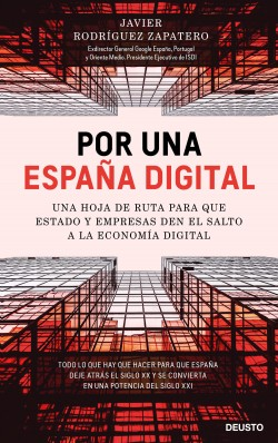 Por una España digital – Javier Rodríguez Zapatero | Descargar PDF
