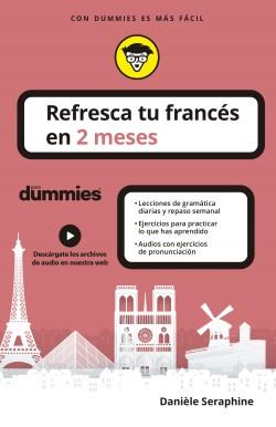 Refresca tu francés en 2 meses para dummies – Danièle Seraphine   Descargar PDF
