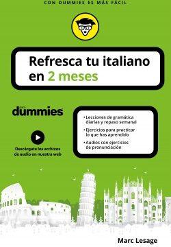Refresca tu italiano en 2 meses para dummies – Marc Lesage | Descargar PDF
