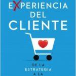 La experiencia del cliente – Hugo Brunetta | Descargar PDF