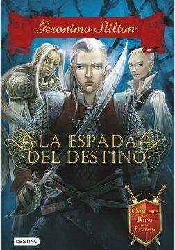 G.S La espada del destino – Geronimo Stilton   Descargar PDF