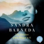 Un océano para impresionar a ti – Sandra Barneda | Descargar PDF