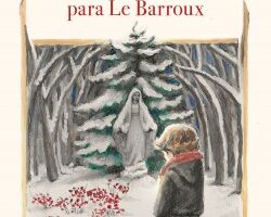 Un relato de Navidad para Le Barroux – Natalia Sanmartin Fenollera | Descargar PDF