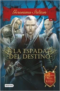G.S La espada del destino - Geronimo Stilton   Planeta de Libros