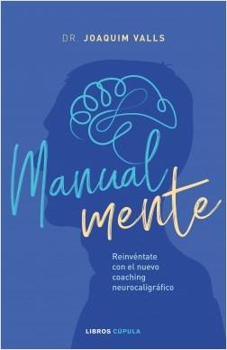 Manual-mente - Joaquim Valls Morato   Planeta de Libros