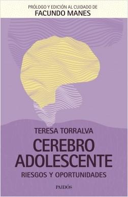 Cerebro adolescente - Teresa Torralva | Planeta de Libros