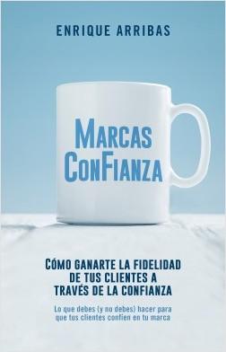 Marcas con fianza - Enrique Arribas | Planeta de Libros