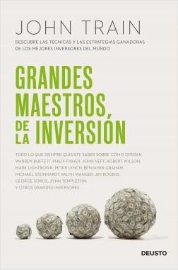 Grandes maestros de la inversión - John Train   Planeta de Libros